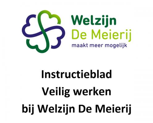 Veilig werken bij Welzijn De Meierij